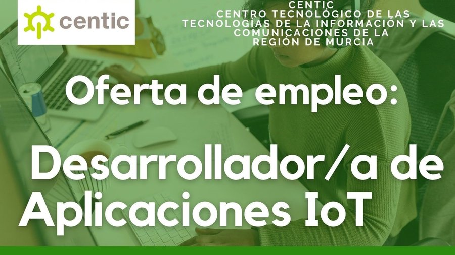 Oferta empleo: Desarrollador/a Aplicaciones IoT